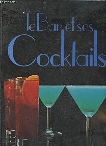 9782205027174: Le bar et ses cocktails