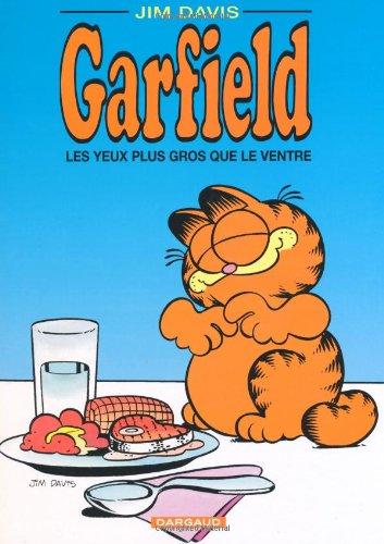 Garfield: Les Yeux Plus Gros Que Le Ventre (French Edition) (2205028642) by Jim Davis