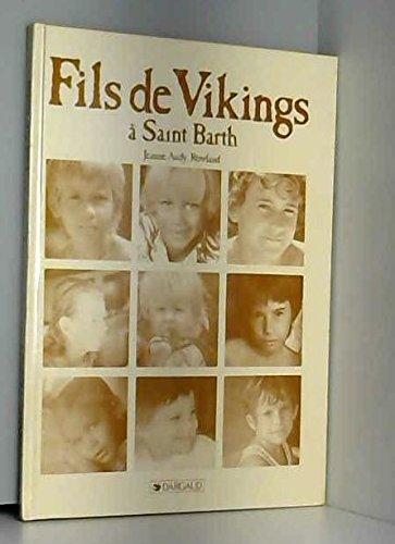 Fils de Vikings à Saint Barth: Rowland, Jeanne Audy