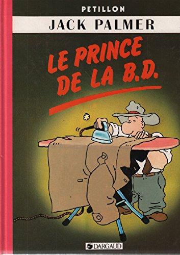 9782205030334: Le prince de la B.D.