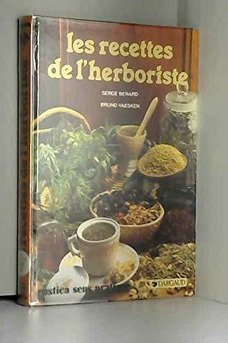 9782205030785: Les recettes de l'herboriste