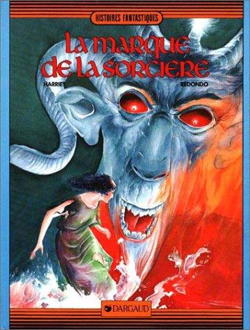 Marque de la sorcière (la) (Dargaud Histoire): Muro Redondo