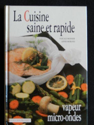 9782205032871: La cuisine saine et rapide