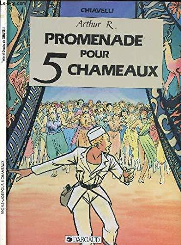 9782205034004: Promenade pour cinq chameaux arthur rimbaud