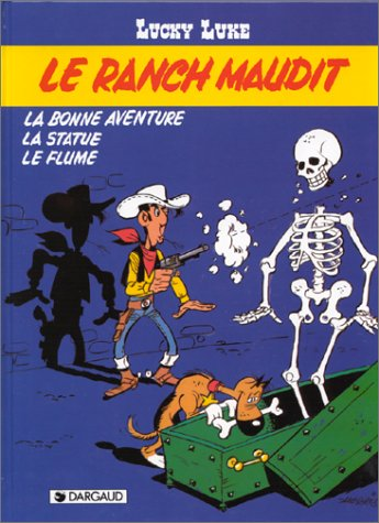 Le Ranch maudit / la bonne aventure: Morris