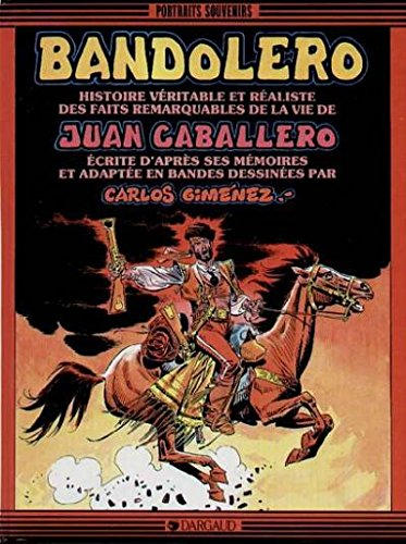 9782205036572: Bandolero, Juan Caballero
