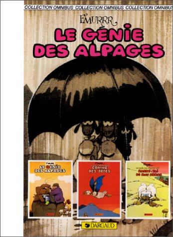 9782205036787: Le Génie Des Alpages - Comme Des Bêtes - Barre-Toi De Mon Herbe - 3 Tomes En 1 Volume