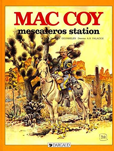 9782205036916: Mac Coy, tome 15 : Mescaleros Station