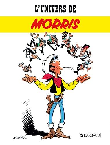 9782205037272: L'Univers de Morris