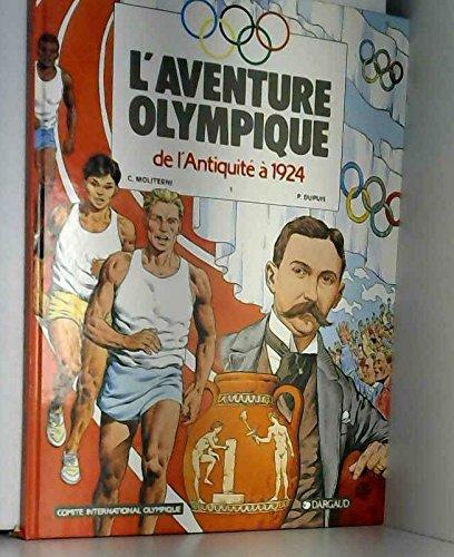 9782205038644: L'aventure olympique, De l'Antiquité à 192 : De l'Antiquité à 1924
