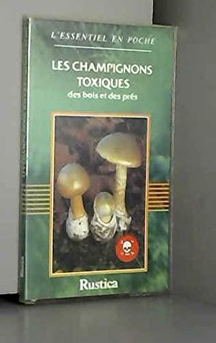 9782205039894: Les champignons toxiques des bois et des prés