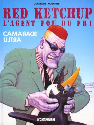 9782205040333: Red Ketchup, l'agent fou du FBI. 1, Camarade Ultra