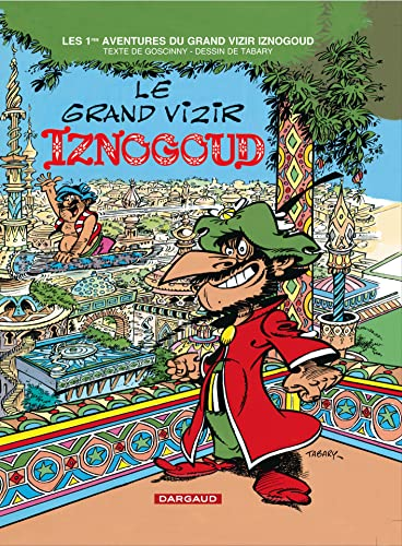 9782205040555: Iznogoud - tome 1 - Grand Vizir Iznogoud (Le)