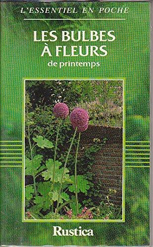 9782205040739: Les bulbes à fleurs de printemps