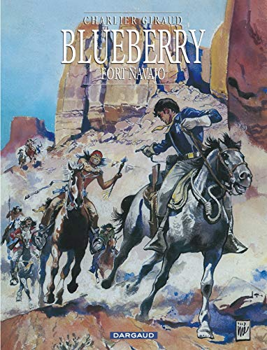 9782205042122: Blueberry, tome 1 : Fort Navajo