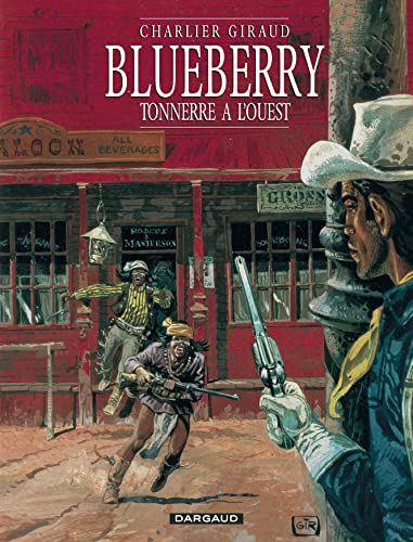 9782205042139: Blueberry, tome 2 : Tonnerre à l'Ouest (French Edition)