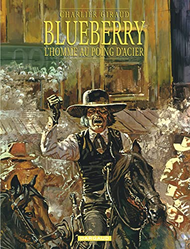 9782205043365: Blueberry, tome 8 : L'Homme au poing d'acier
