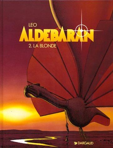 9782205043655: Aldebaran, tome 2 : La blonde
