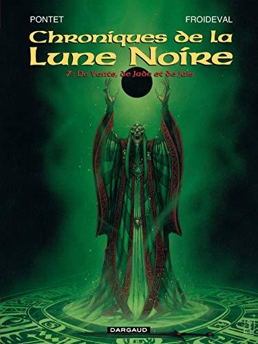 9782205044447: Les Chroniques de la Lune noire, tome 7 : De vents, de jade et de jais