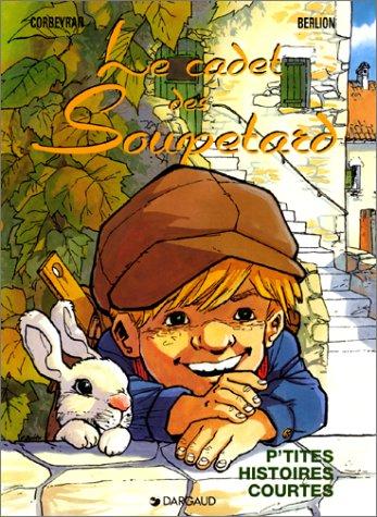 9782205044577: Le Cadet des Soupetard, tome 5 : P'tites histoires courtes