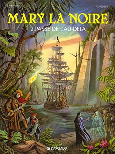 9782205044898: Mary la noire, tome 2 : La Passe de l'au-del�