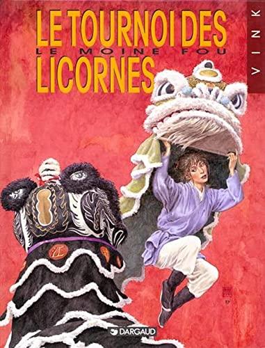 Le Moine fou, tome 9 : Le tournoi des licornes: Vink