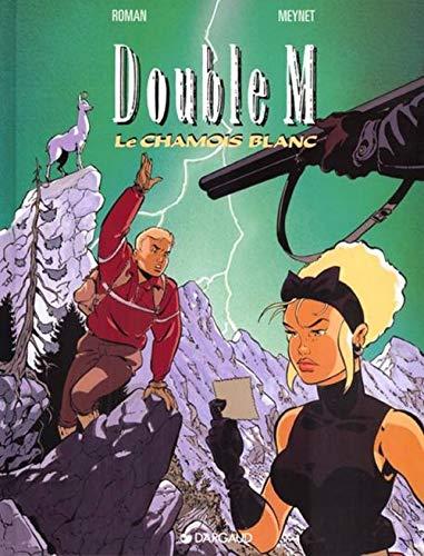 9782205045895: Double M, tome 6 : Le Chamois blanc