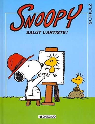 9782205046120: Snoopy, tome 27 : Salut l'artiste !