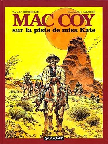 9782205046359: Mac Coy, tome 21 : Sur la Piste de Miss Kate