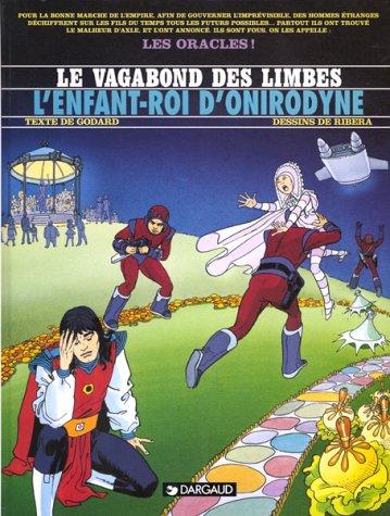 9782205047097: Le Vagabond des Limbes, tome 13 : L'Enfant-Roi d'Onirodyne