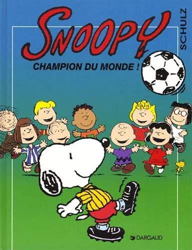 9782205047561: Snoopy, tome 28 : Champion du monde !
