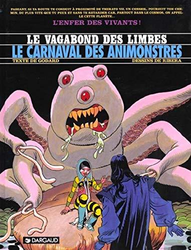 9782205047776: Le Vagabond des Limbes, tome 28 : Le Carnaval des animonstres