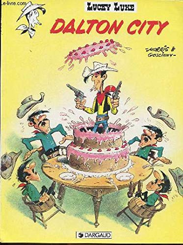 LUCKY LUKE.DALTON CITY: GOSCINNY