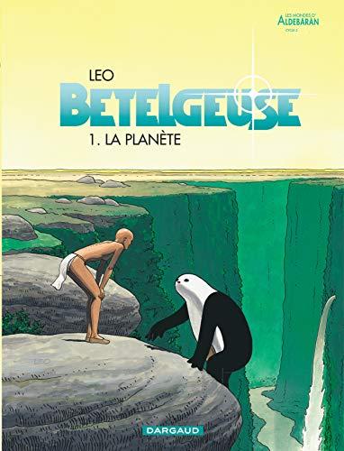 9782205049022: Bételgeuse, tome 1 : La Planète