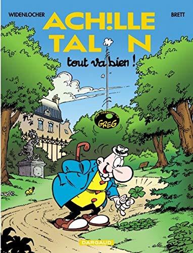 9782205049145: Achille Talon - tome 44 - Tout va bien !