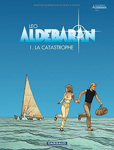 9782205049671: Aldebaran - tome 1 - Catastrophe (La)