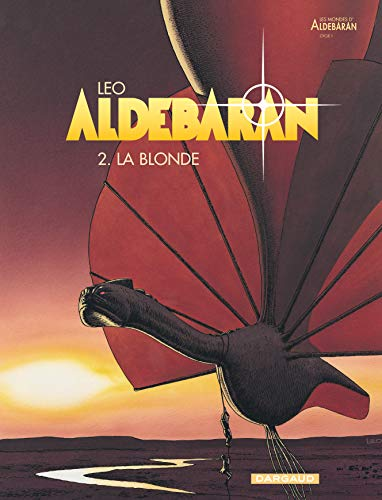 9782205049688: Aldebaran, tome 2 : La Blonde