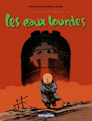 9782205050790: Les Entremondes, tome 2 : Les Eaux lourdes