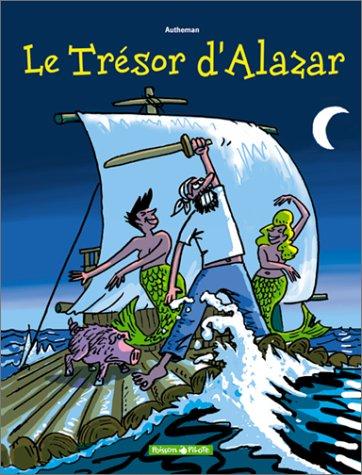 9782205050820: Le Tr�sor d'Alazar, tome 1
