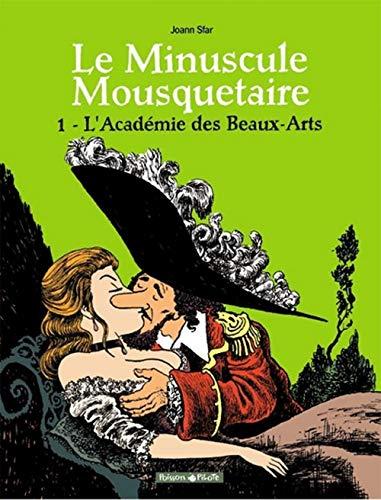 9782205051230: Minuscule mousquetaire - Poisson Pilote, tome 1 : L'Acad�mie des Beaux-Arts