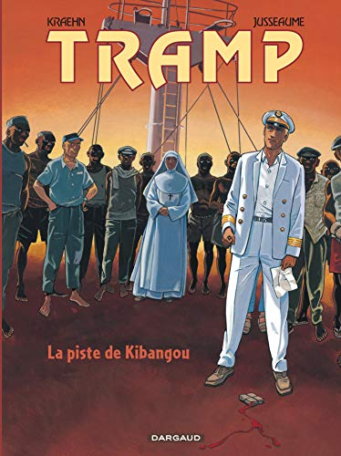 Tramp, Tome 6 : La piste de Kibangou: Kraehn, Jean-Charles, Jusseaume, Patrick
