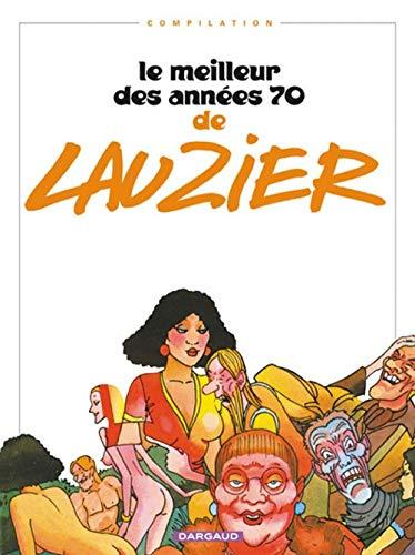 9782205052701: Lauzier : Le Meilleur des années 70
