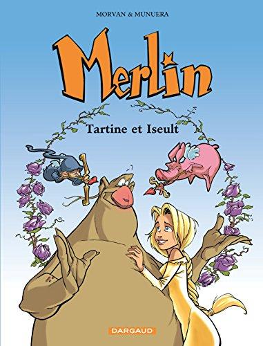 9782205052732: Merlin, tome 5 : Tartine et Iseult