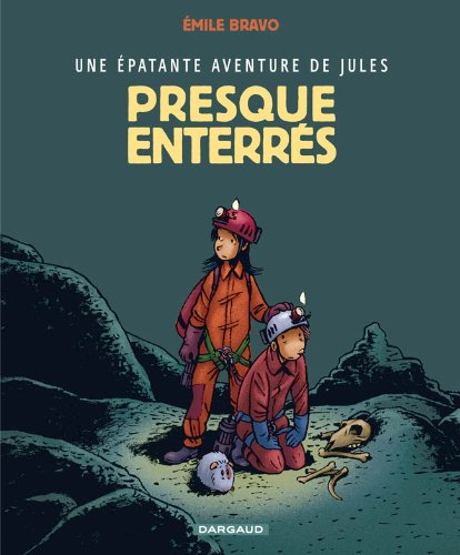 9782205053203: Jules, tome 3 : Presque enterrés !
