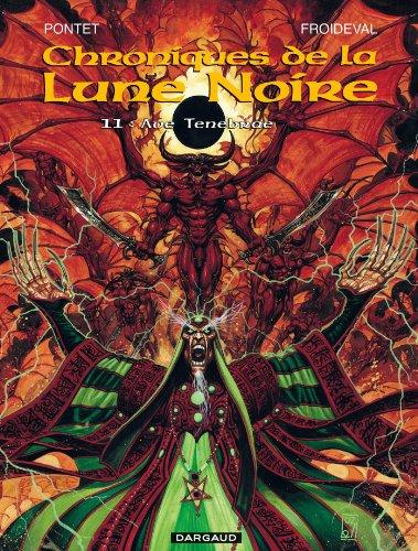 Les Chroniques de la Lune Noire - tome 11 - Ave Tenebrae (French Edition): Froideval, Fran?ois, ...