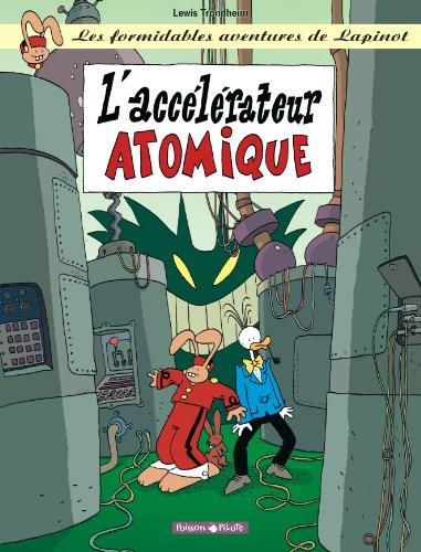 9782205054064: Les Formidables Aventures de Lapinot, tome 9 : L'Accélérateur atomique