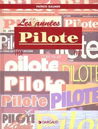 9782205054262: Autour de la BD - tome 2 - Années Pilote (Les)