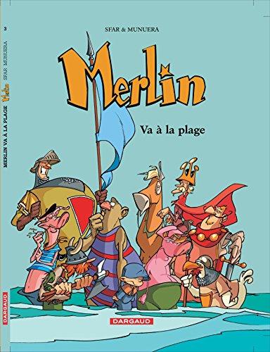 9782205055283: Merlin, tome 3 : Merlin va à la plage (French Edition)