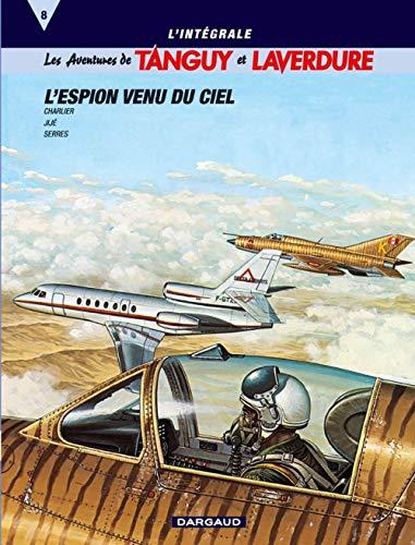 9782205055467: Les Aventures de Tanguy et Laverdure, tome 8 (l'int�grale) : L'Espion venu du ciel