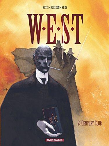 9782205055580: W.E.S.T, tome 2 : Century Club